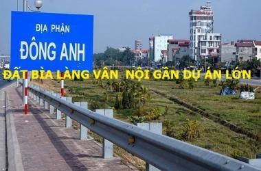 Bán gần 300 m2 đất bìa làng ở Vân Nội