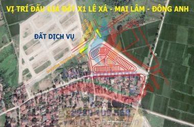 Bán đất X1 Lê Xá Mai Lâm Đông Anh gần đường Trường Sa và đường dẫn Cầu Tứ Liên
